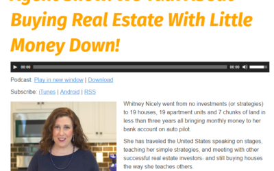 Mail-Right Real Estate Agent Show: We Talk About Buying Real Estate With Little Money Down!