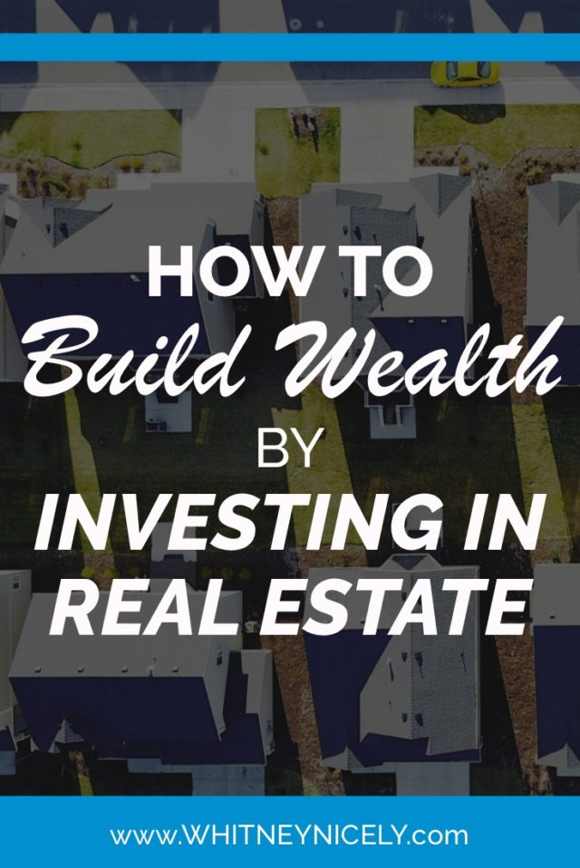 build wealth tips, get started in real estate investing, real estate, real estate investing, make money with real estate