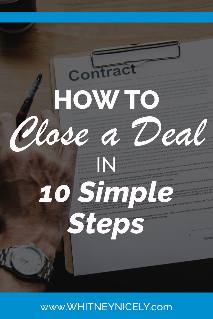 How to Close a Deal in 10 Simple Steps