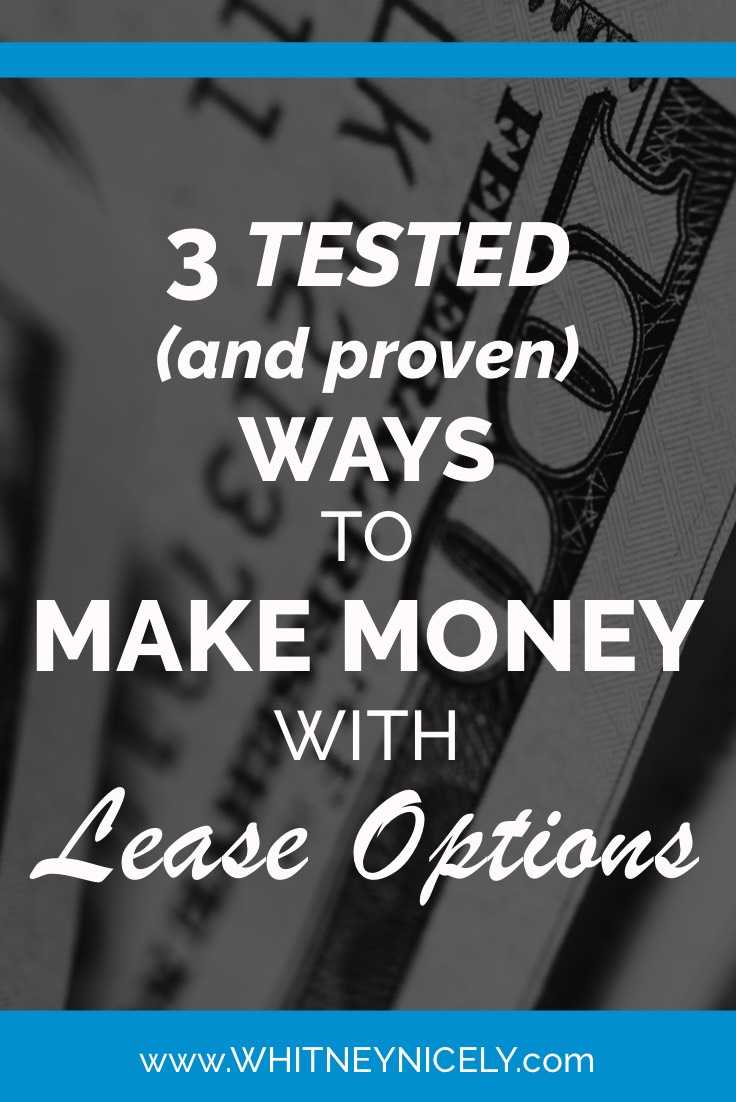 3 Tested Ways to Make Money with Lease Options