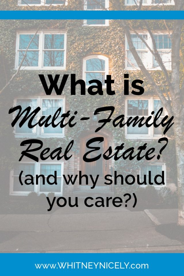 multi-family real estate, get started in real estate investing, real estate investing for beginners, investing in real estate