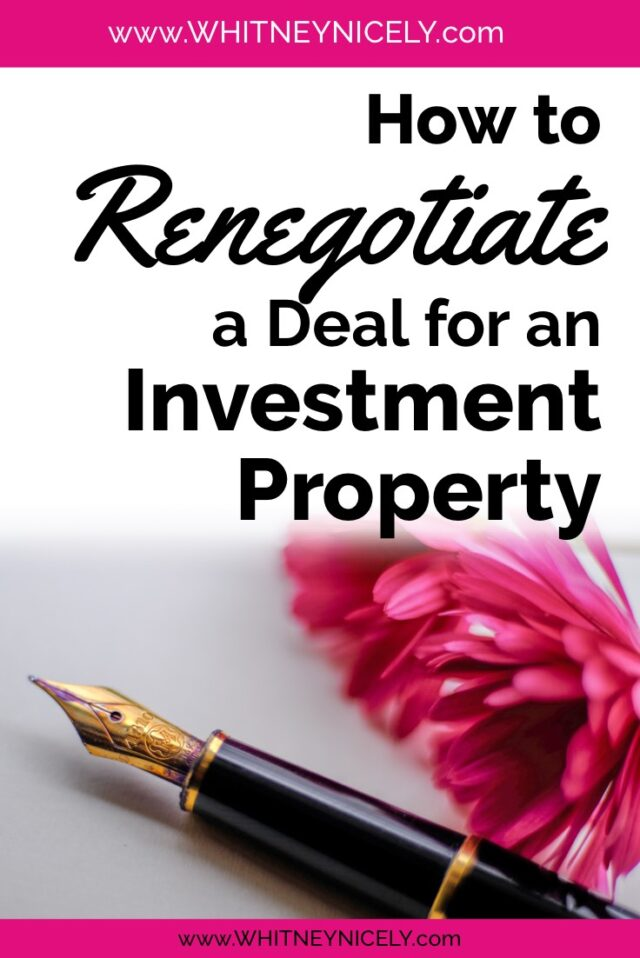 renegotiate a deal for an investment property