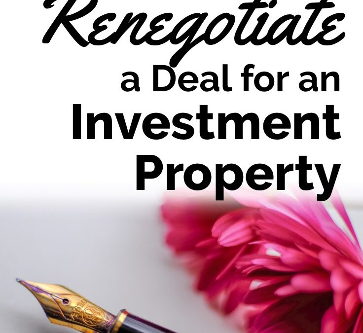 How to Renegotiate When You Buy an Investment Home